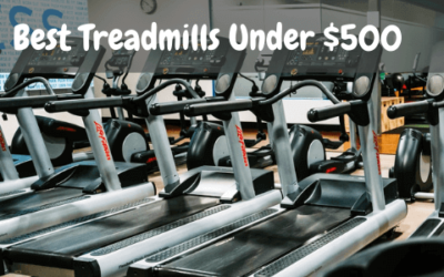 Best Treadmills Under $500 With Complete Buying Guide
